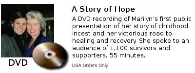 A Story of Hope - Marilyn VanDerbur's personal story of recovery from child sexual abuse